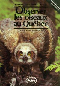 Image de couverture (Observer les oiseaux au Québec, 2e édition)