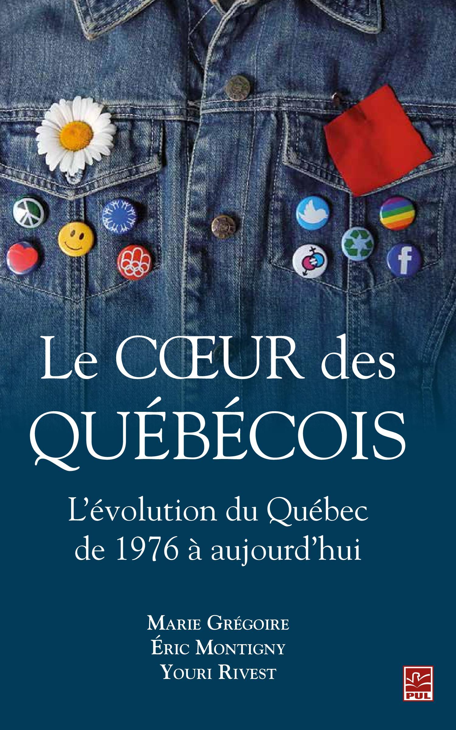 Le coeur des Québécois : L'évolution du Québec de 1976 à aujourd'hui
