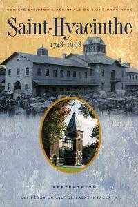 Saint-Hyacinthe 1748-1998