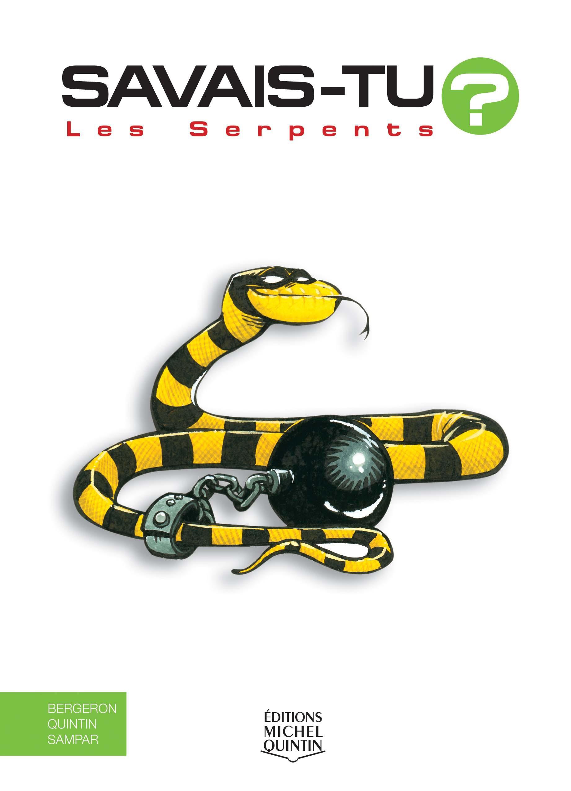 Savais-tu? - En couleurs 3 - Les Serpents