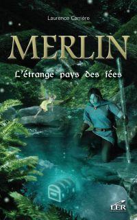 Merlin 05  L'étrange pays d...