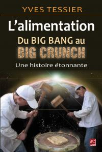 Alimentation, du big bang a...