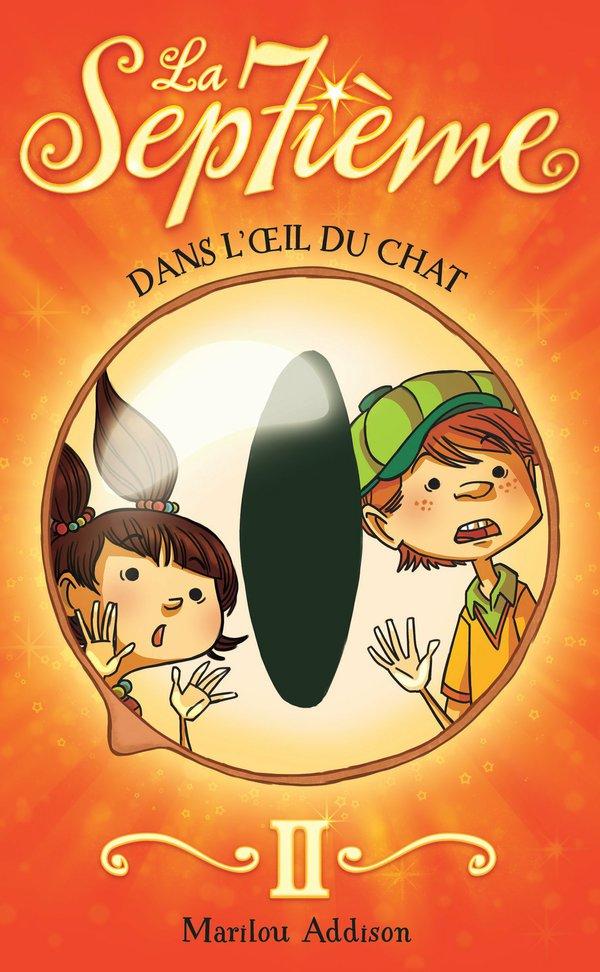 La Septième tome 2 - Dans l'oeil du chat