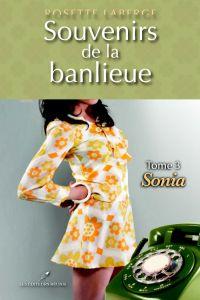 Souvenirs de la banlieue 3 : Sonia
