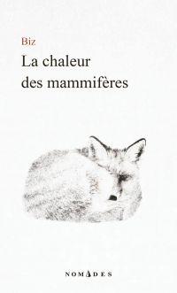 La chaleur des mammifères