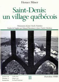 Saint-Denis: Un village Québécois