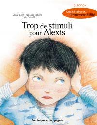 Image de couverture (Trop de stimuli pour Alexis (2e édition))