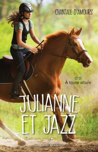 Julianne et Jazz T.2