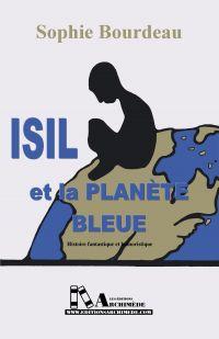 ISIL ET LA PLANÈTE BLEUE