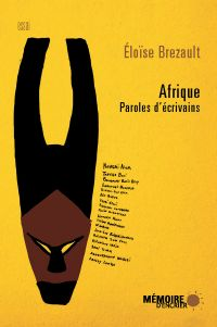 Afrique. Paroles d'écrivains
