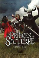 Les Princes de Santerre 4 :...