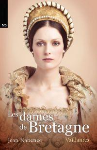 Les dames de Bretagne - Vaillantes
