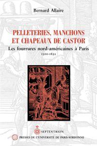 Pelleteries, manchons et ch...