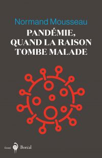 Pandémie, quand la raison t...