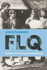 Image de couverture (FLQ: Histoire d'un mouvement clandestin)