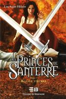 Les Princes de Santerre 2 :...