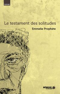Le testament des solitudes