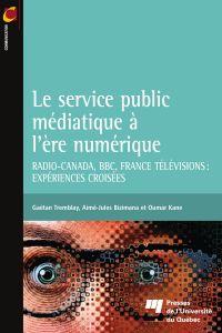 Le service public médiatiqu...