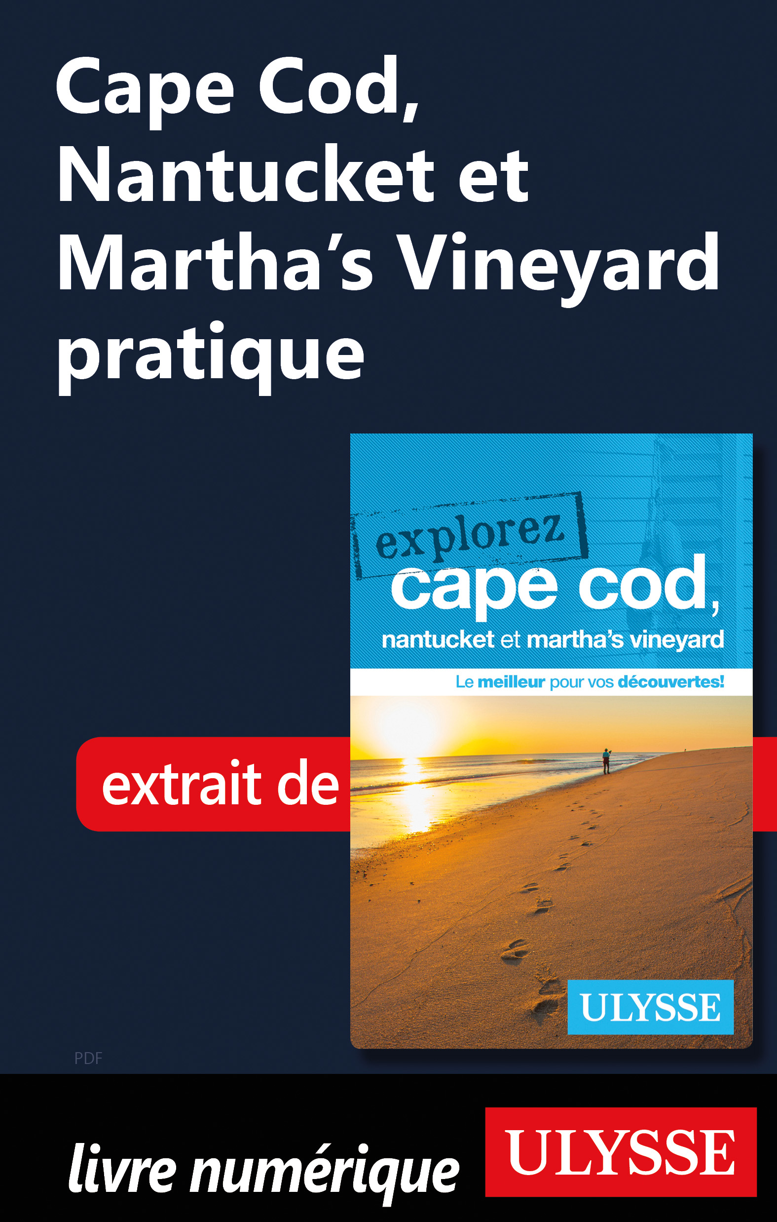 Cape Cod, Nantucket et Mart...