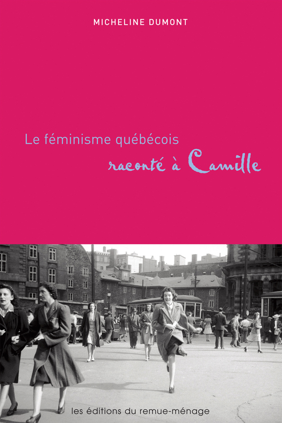 Le féminisme québécois raco...