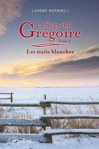 Image de couverture (La saga des Grégoire - Tome 5)