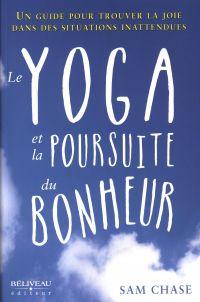 Le yoga et la poursuite du bonheur