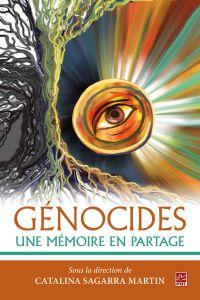 Génocides  Une mémoire en p...