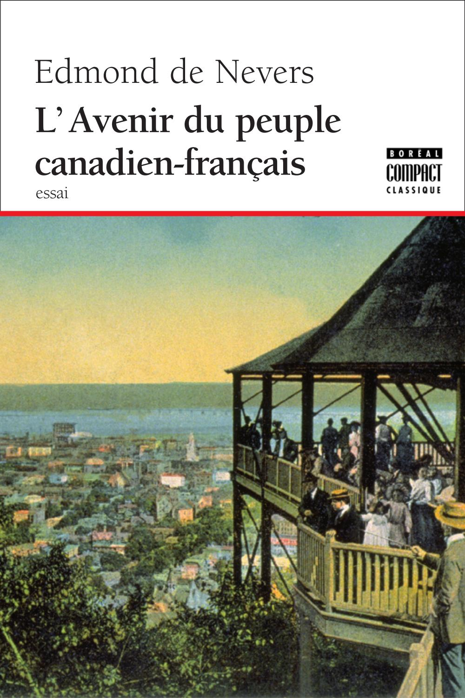 L'Avenir du peuple canadien...