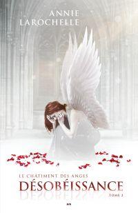 Le châtiment des anges - Désobéissance