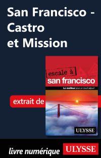 San Francisco - Castro et M...