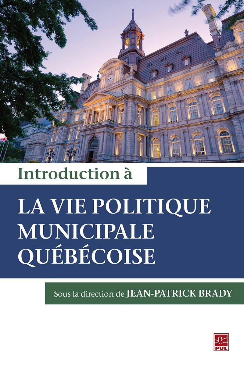 Introduction à la vie politique municipale québécoise