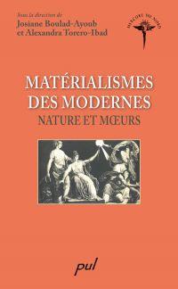 Matérialismes des modernes ...