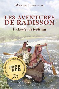 Les Aventures de Radisson, t.1