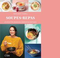 Soupes-repas : 110 recettes...