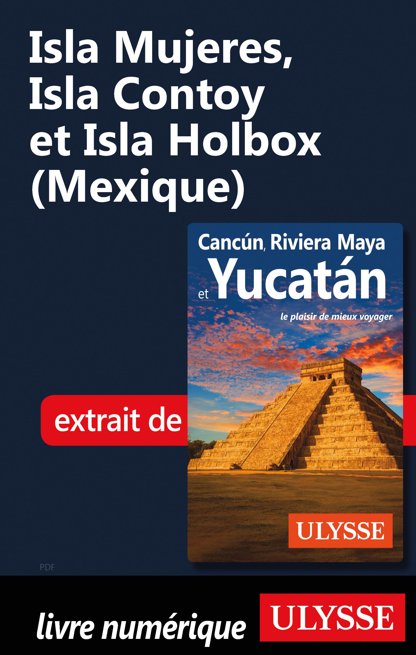 Isla Mujeres, Isla Contoy e...