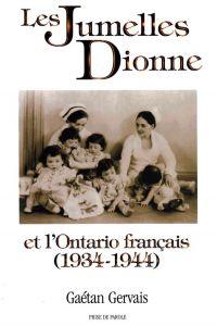 Les Jumelles Dionne et l'Ontario français (1934-1944)