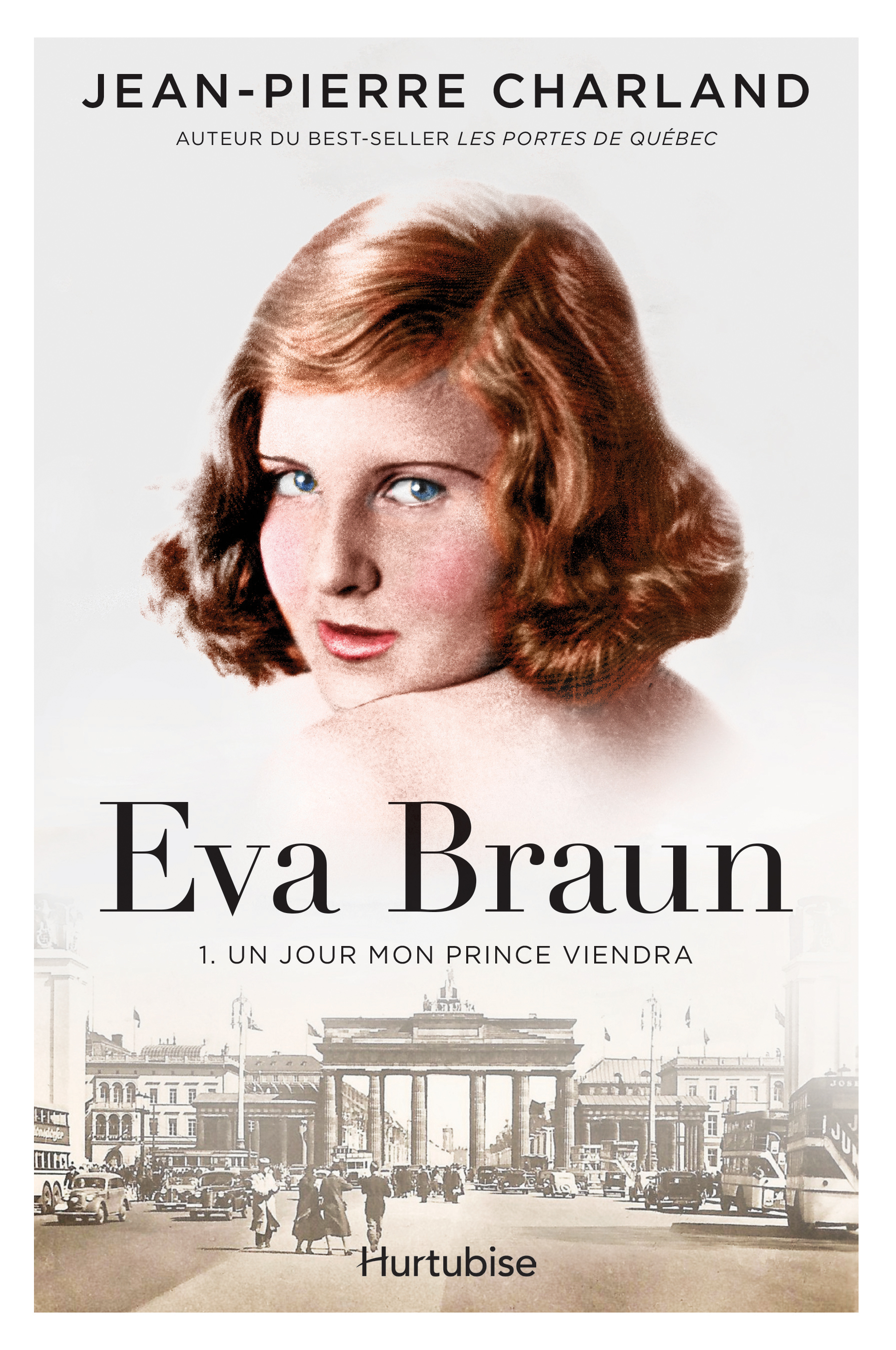 Eva Braun T1 -Un jour mon prince viendra