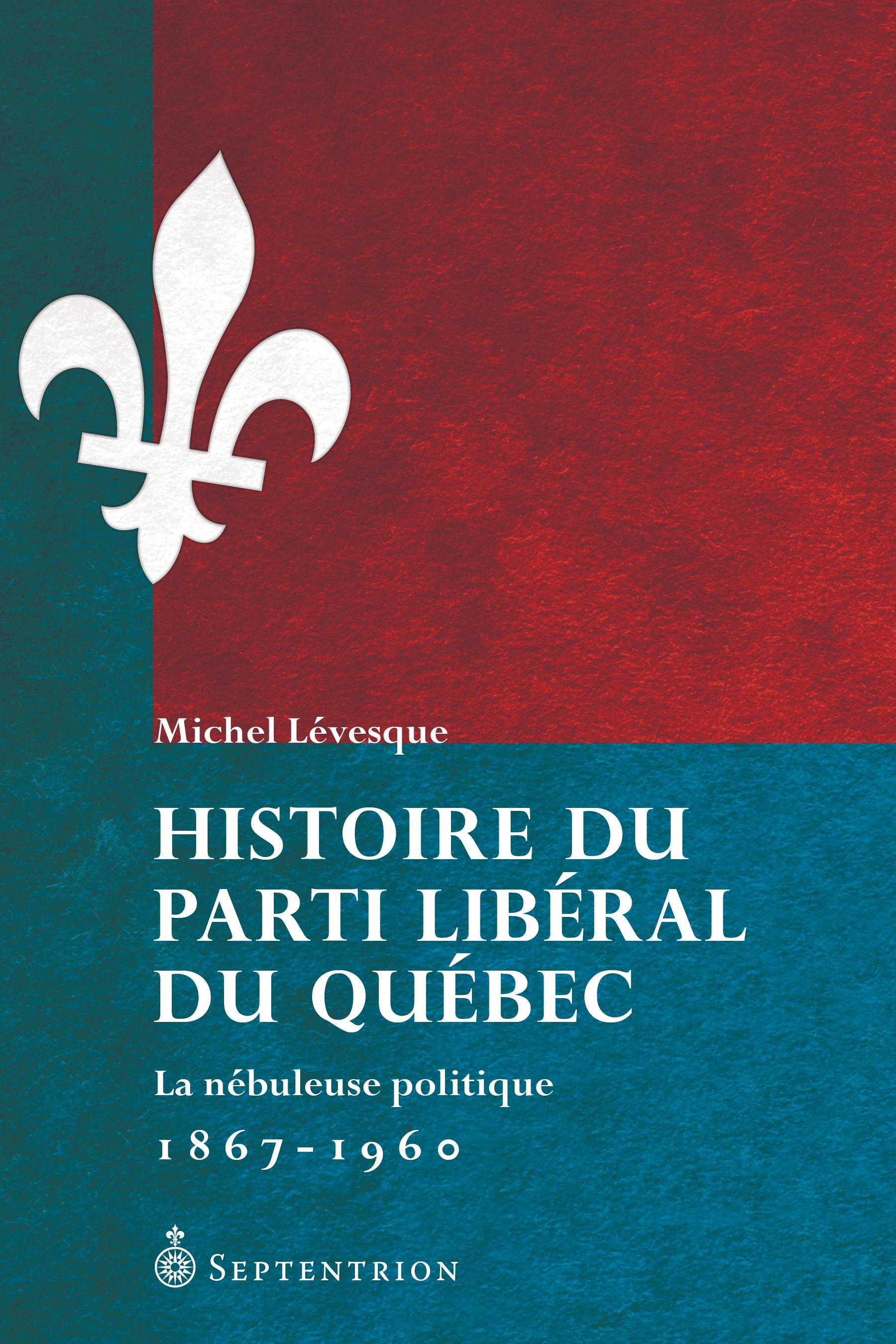 Histoire du Parti libéral d...