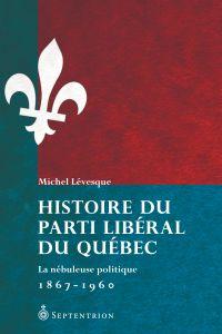 Image de couverture (Histoire du Parti libéral du Québec)