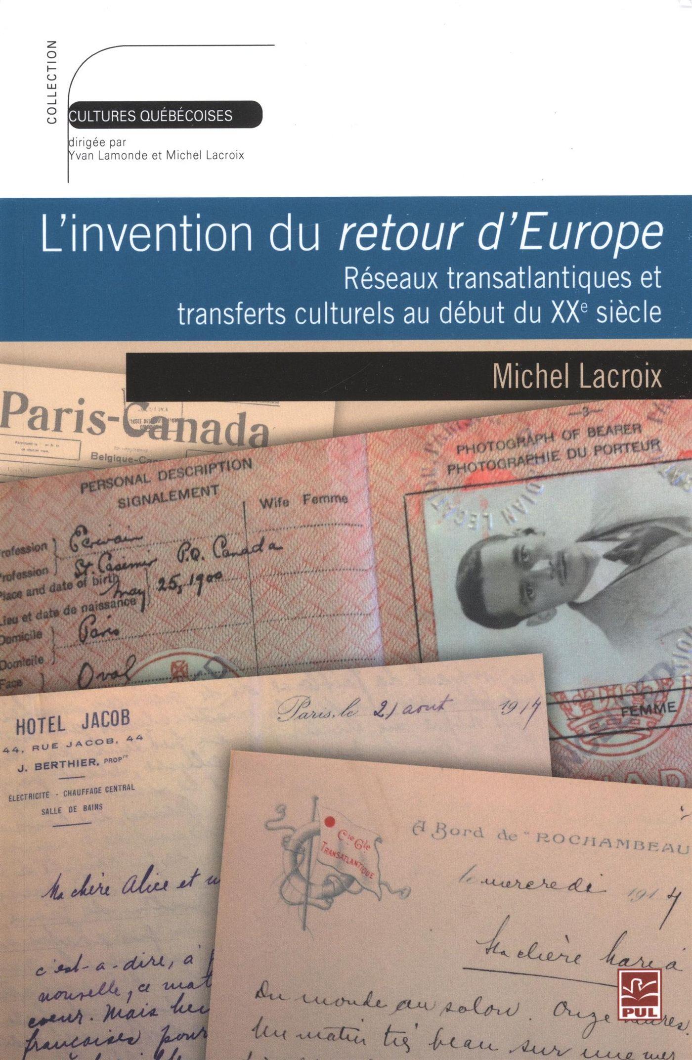 L'invention du retour d'Europe