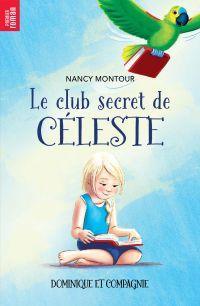 Le club secret de Céleste