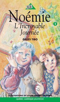 Noémie 02 - L'incroyable Jo...