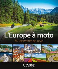 L'Europe à moto - 50 itinér...