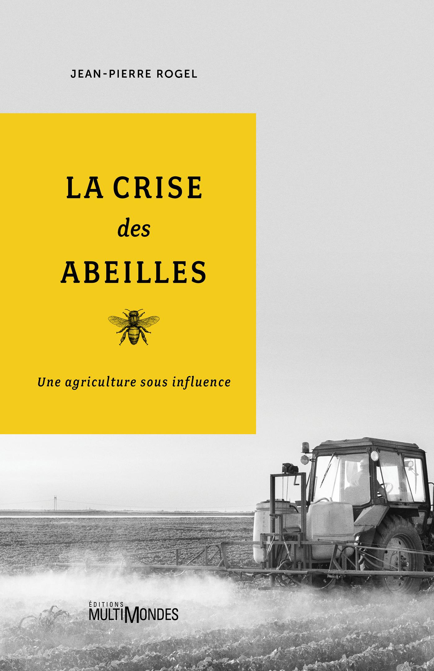 La crise des abeilles, Une agriculture sous influence