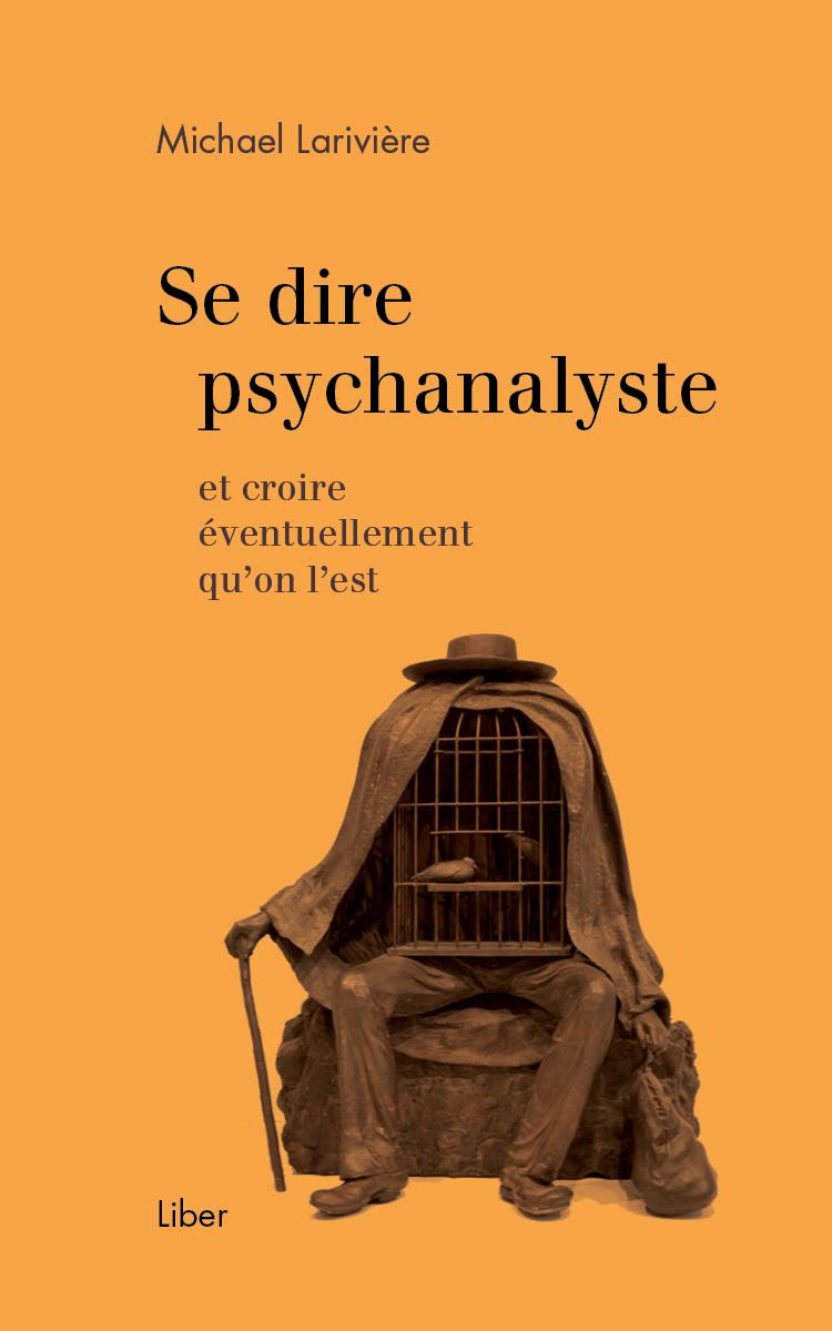 Se dire psychanalyste