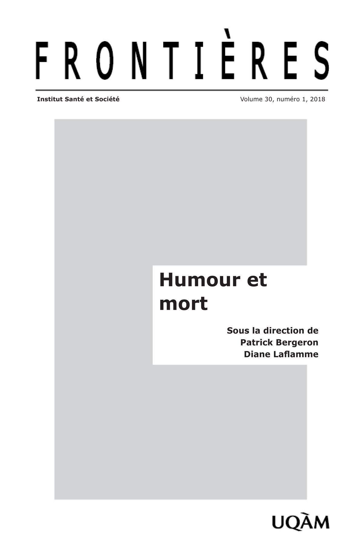 Frontières. Humour et mort (vol. 30, no. 1,  2018)