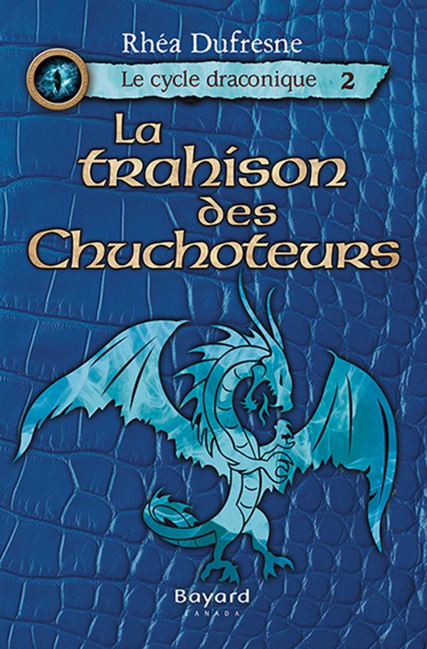 La trahison des Chuchoteurs, tome 2