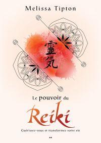 Le pouvoir du Reiki