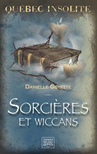 Québec insolite - Sorcières...