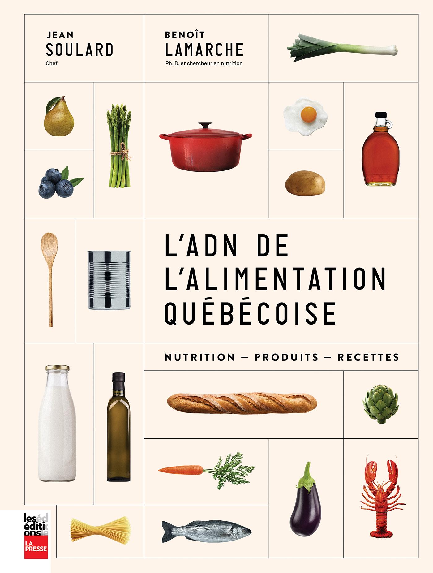 L'ADN de l'alimentation québécoise